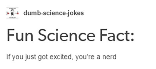 tumblr-science-jokes-fact-nerd